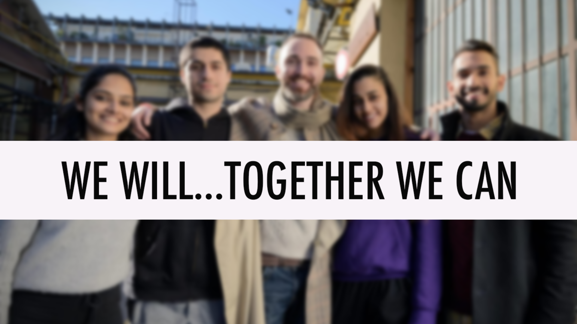 WE WILL...TOGETHER WE CAN!